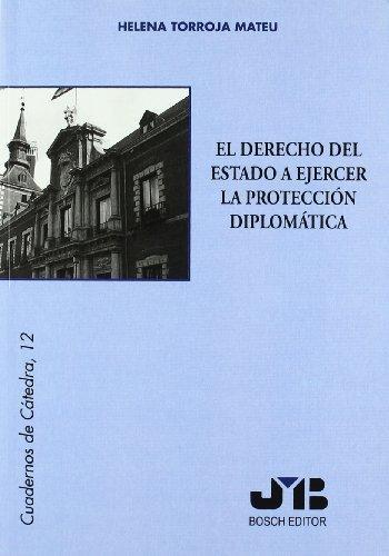 Derecho Del Estado A Ejercer La Proteccion Diplomatica, El