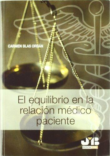Equilibrio En La Relacion Medico Paciente, El