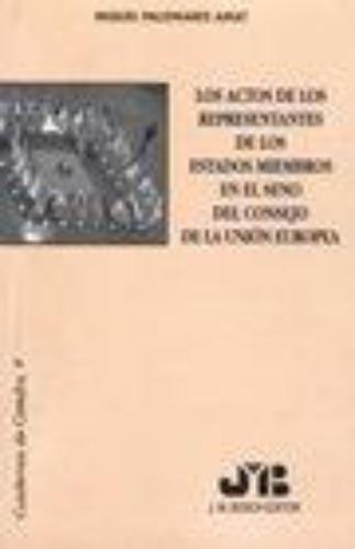 Actos De Los Representantes De Los Estados Miembros En El Seno Del Consejo, Los