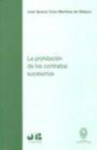 Prohibicion De Los Contratos Sucesorios, La