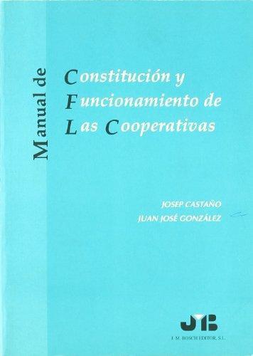 Manual De Constitucion Y Funcionamiento De Las Cooperativas