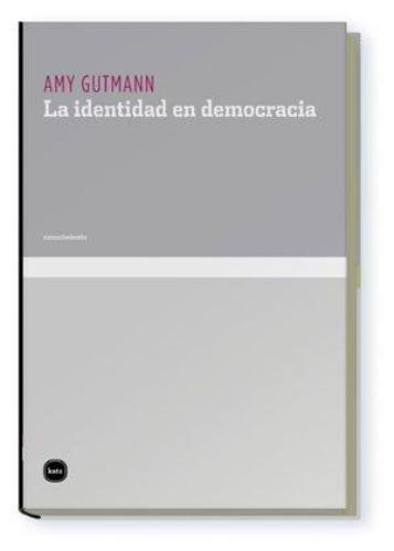 Identidad En Democracia, La