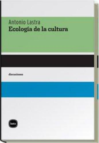 Ecologia De La Cultura