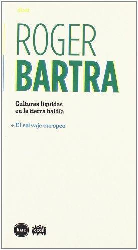 Culturas Liquidas En La Tierra Baldia