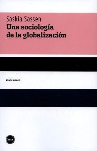 Una Sociologia De La Globalizacion