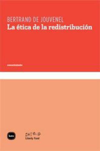 Etica De La Redistribucion, La