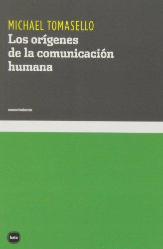 Origenes De La Comunicacion Humana, Los
