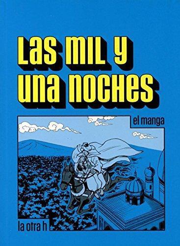 Mil Y Una Noches (En Historieta / Comic), Las