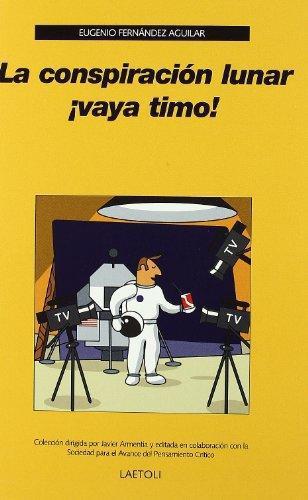 Conspiracion Lunar Vaya Timo!, La
