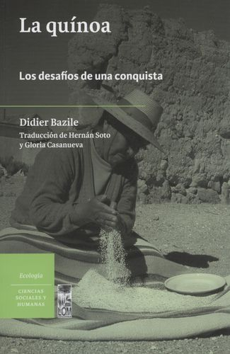 Quinoa Los Desafios De Una Conquista, La