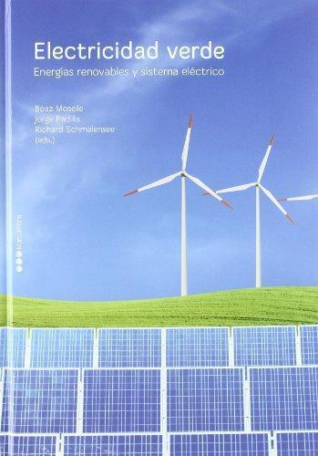Electricidad Verde Energias Renovables Y Sistema Electrico