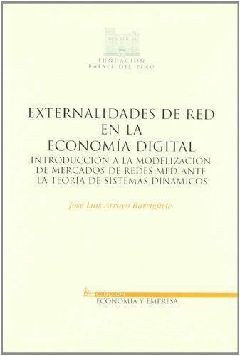 Externalidades De Red En La Economia Digital