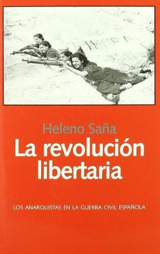 Revolucion Libertaria, La