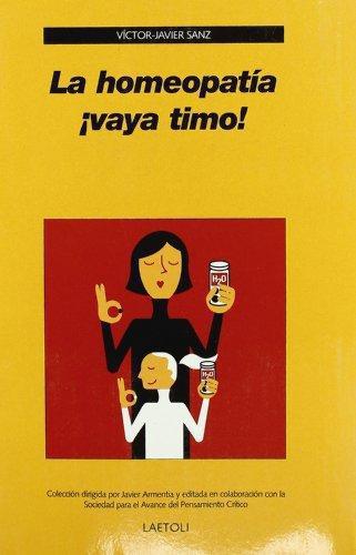 Homeopatia ¡Vaya Timo!, La
