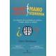 Mano Derecha Mano Izquierda. Los Origenes De La Asimetria En Cerebros, Cuerpos, Atomos Y Culturas