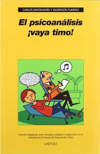 Psicoanalisis Vaya Timo!, El