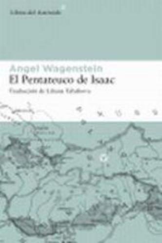 Pentateuco De Isaac, El