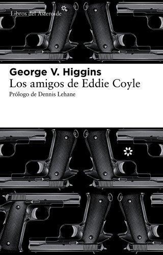 Amigos De Eddie Coyle, Los