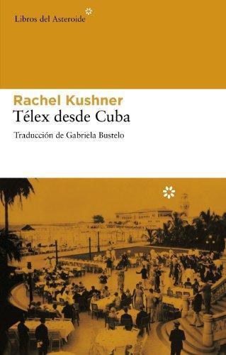 Telex Desde Cuba