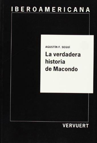 Verdadera Historia De Macondo, La