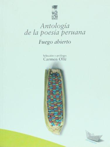 Antologia De La Poesia Peruana. Fuego Abierto