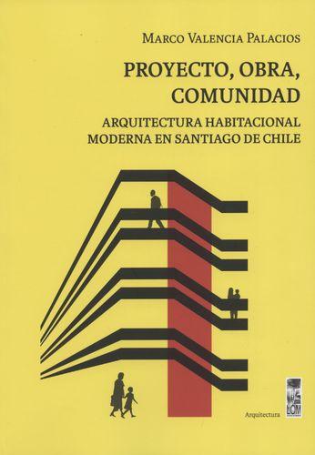 Proyecto Obra Comunidad. Arquitectura Habitacional Moderna En Santiago De Chile