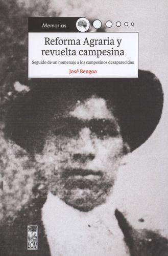 Reforma Agraria Y Revuelta Campesina