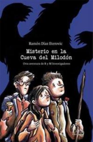 Misterio En La Cueva Del Milodon
