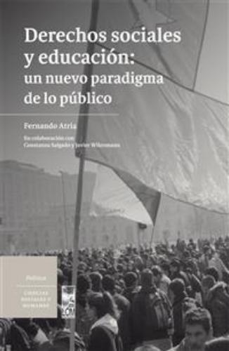 Derechos Sociales Y Educacion Un Nuevo Paradigma De Lo Publico