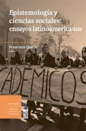 Epistemologia Y Ciencias Sociales: Ensayos Latinoamericanos