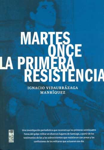 Martes Once La Primera Resistencia