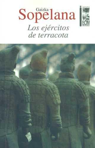 Ejercitos De Terracota, Los