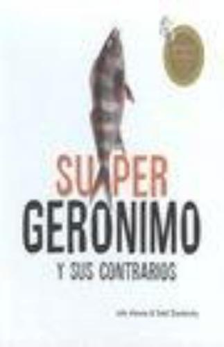 Super Geronimo Y Sus Contrarios