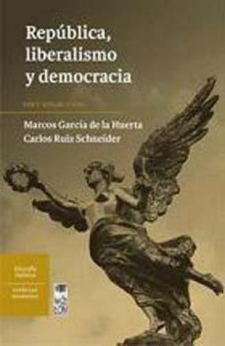 Republica Liberalismo Y Democracia