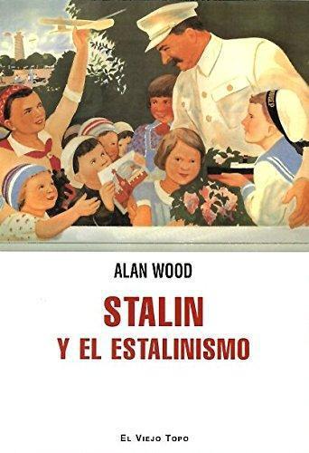 Stalin Y El Estalinismo