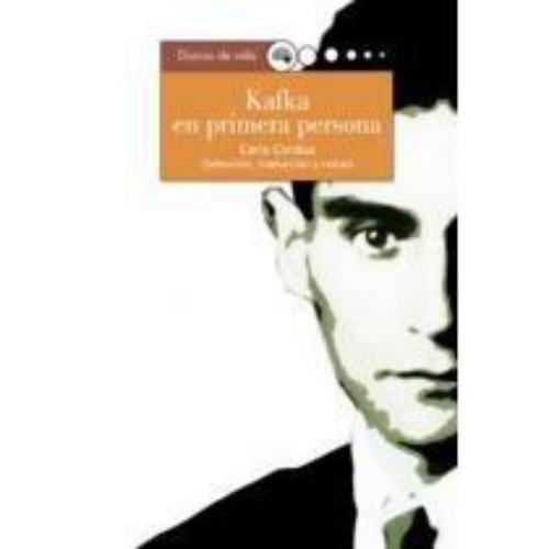 Kafka En Primera Persona