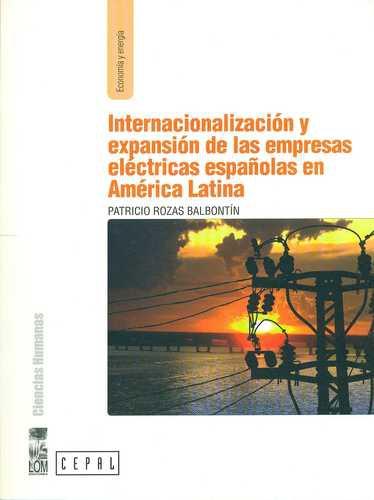 Internacionalizacion Y Expansion De Las Empresas Electricas Españolas En America Latina