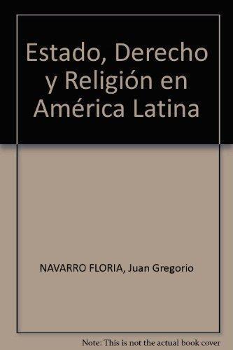 Estado Derecho Y Religion En America Latina
