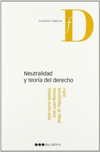 Neutralidad Y Teoria Del Derecho