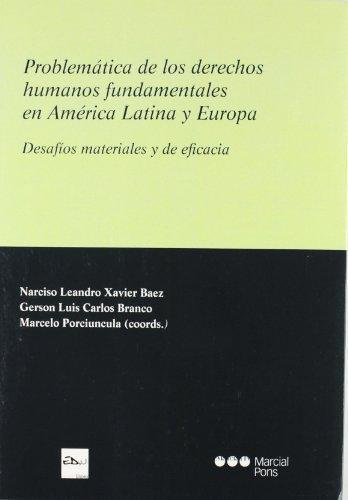 Problematica De Los Derechos Humanos Fundamentales En America Latina Y Europa Desafios Materiales