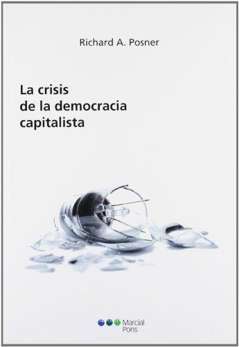 Crisis De La Democracia Capitalista, La