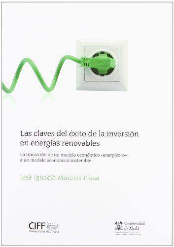 Claves Del Exito De La Inversion En Energias Renovables, Las