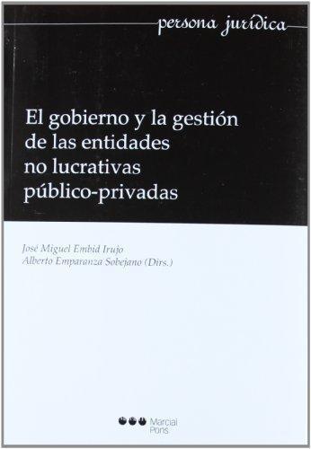 Gobierno Y La Gestion De Las Entidades No Lucrativas Publico-Privadas, El