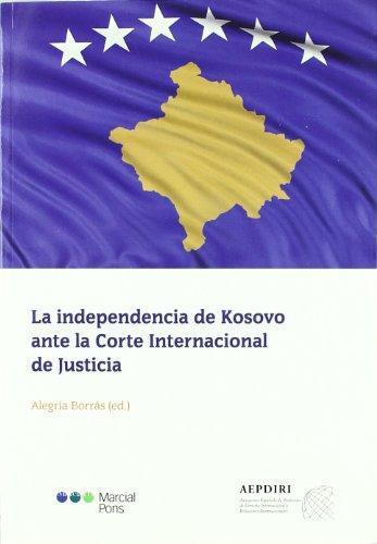 Independencia De Kosovo Ante La Corte Internacional De Justicia, La