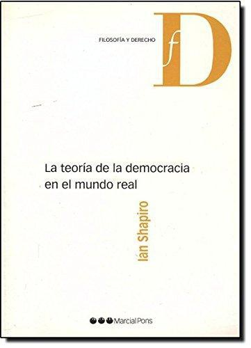 Teoria De La Democracia En El Mundo Real, La