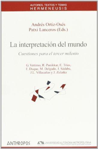 Interpretacion Del Mundo, La