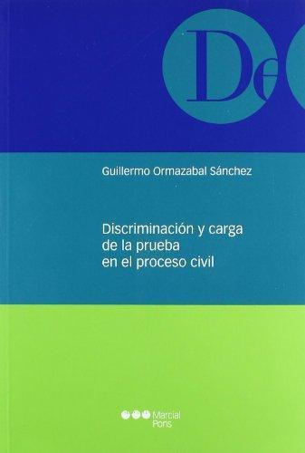 Discriminacion Y Carga De La Prueba En El Proceso Civil