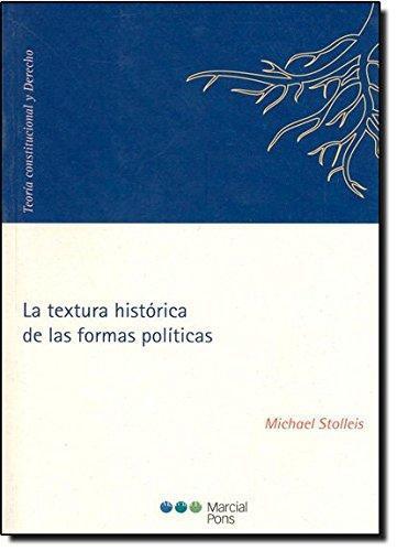 Textura Historica De Las Formas Politicas, La