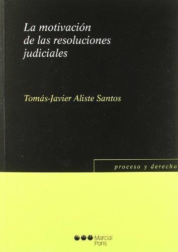 Motivacion De Las Resoluciones Judiciales, La