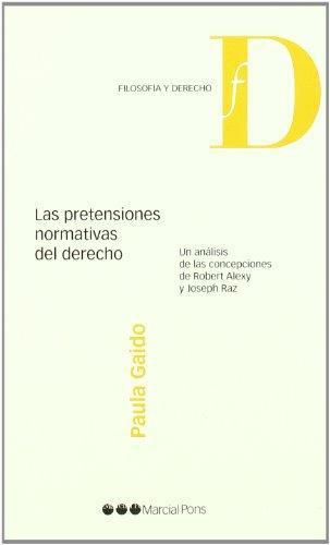 Pretensiones Normativas Del Derecho, Las